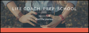 Life Coach Prep School